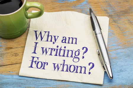 Why am I writing? For whom?;
