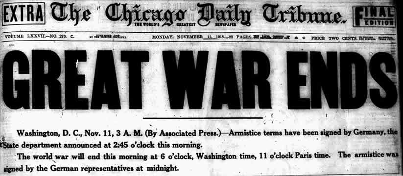 """Photo of the Chicago Tribune newspaper from November 11, 1918, headline reads """"Great War Ends"""""""